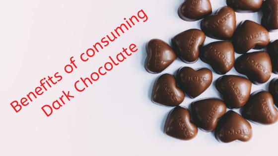 Benefits of consuming Dark Chocolate