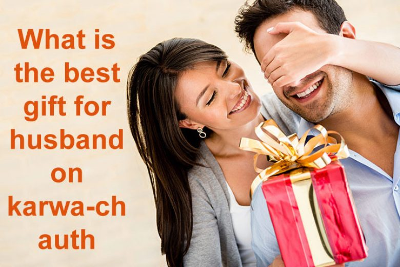 What is the best gift for husband on karwa-chauth