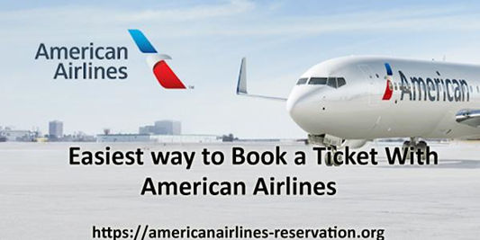How to Book a Ticket with American Airlines?