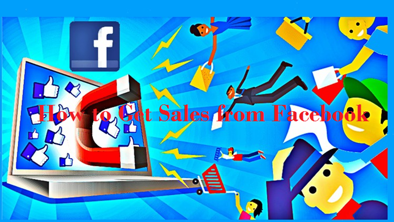How to Get Sales From Facebook