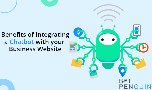 Benefits of Integrating a Chatbot with your Business Website