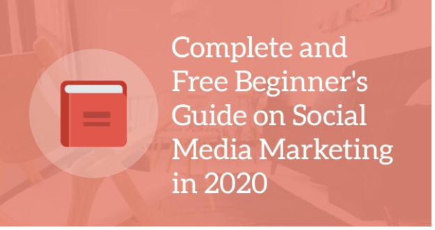 Complete‌ ‌and‌ ‌Free‌ ‌Beginner's‌ ‌Guide‌ ‌on‌ ‌Social‌ ‌Media‌ Marketing‌ ‌in‌ ‌2020