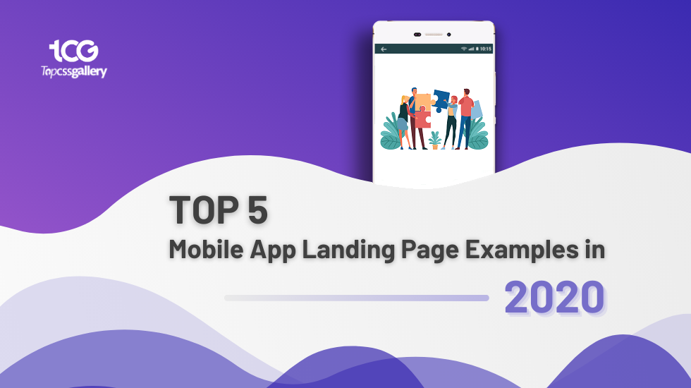 Top 5 Mobile App Landing Page Examples in 2020